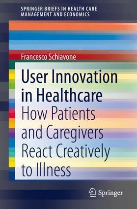 Schiavone   User Innovation in Healthcare   Buch   sack.de