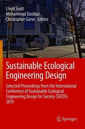 Scott / Dastbaz / Gorse | Sustainable Ecological Engineering Design | Buch | sack.de