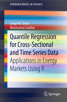 Uribe / Guillen | Quantile Regression for Cross-Sectional and Time Series Data | Buch | sack.de