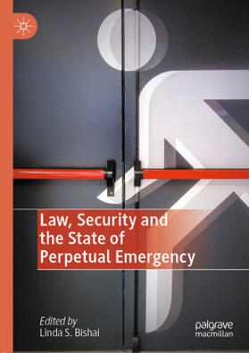 Bishai | Law, Security and the State of Perpetual Emergency | Buch | sack.de