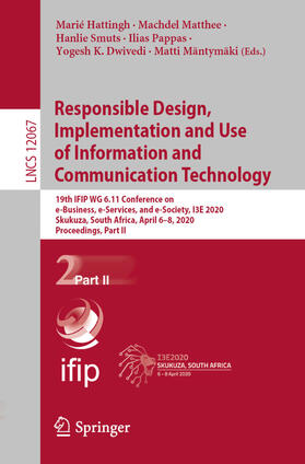 Dwivedi / Hattingh / Matthee   Responsible Design, Implementation and Use of Information and Communication Technology   Buch   sack.de