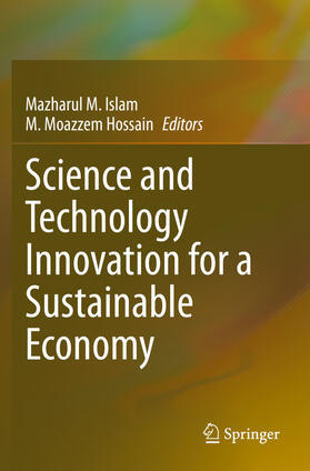 Islam / Hossain   Science and Technology Innovation for a Sustainable Economy   Buch   sack.de