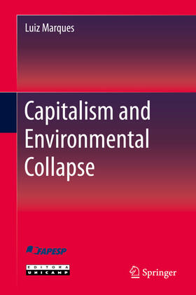 Marques | Capitalism and Environmental Collapse | Buch | sack.de