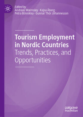 Walmsley / Jóhannesson / Blinnikka | Tourism Employment in Nordic Countries | Buch | sack.de