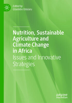 Odularu | Nutrition, Sustainable Agriculture and Climate Change in Africa | Buch | sack.de