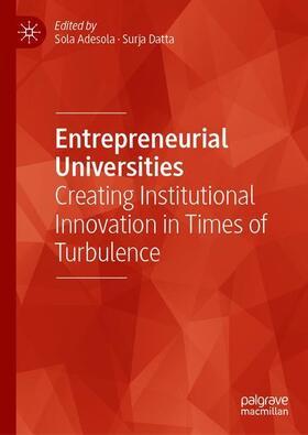 Adesola / Datta | Entrepreneurial Universities | Buch | sack.de