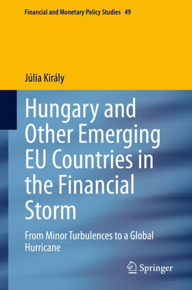 Király | Hungary and Other Emerging EU Countries in the Financial Storm | Buch | sack.de