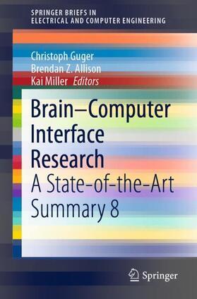 Guger / Allison / Miller | Brain-Computer Interface Research | Buch | sack.de
