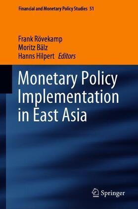 Rövekamp / Hilpert / Bälz | Monetary Policy Implementation in East Asia | Buch | sack.de