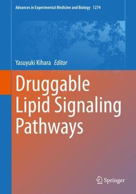 Kihara | Druggable Lipid Signaling Pathways | Buch | sack.de
