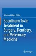 Jabbari |  Botulinum Toxin Treatment in Surgery, Dentistry, and Veterinary Medicine | Buch |  Sack Fachmedien