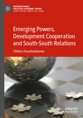 Purushothaman | Emerging Powers, Development Cooperation and South-South Relations | Buch | sack.de