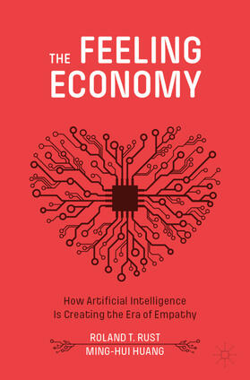 Rust / Huang | The Feeling Economy | Buch | sack.de