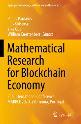 Pardalos / Kotsireas / Guo   Mathematical Research for Blockchain Economy   Buch   sack.de