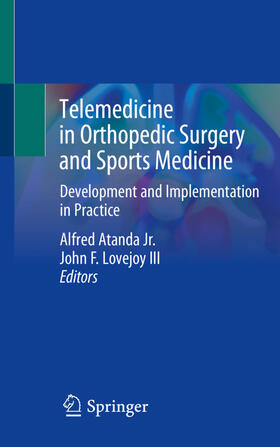 Lovejoy III / Atanda Jr. | Telemedicine in Orthopedic Surgery and Sports Medicine | Buch | sack.de