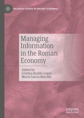 Rosillo-López / Morcillo | Managing Information in the Roman Economy | Buch | sack.de