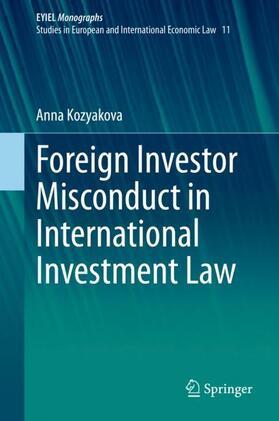 Kozyakova | Foreign Investor Misconduct in International Investment Law | Buch | sack.de
