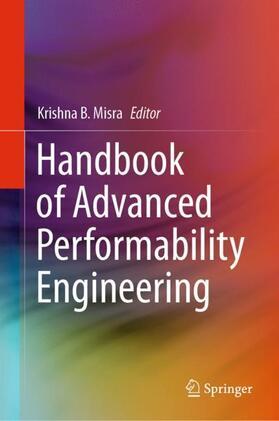 Misra   Handbook of Advanced Performability Engineering   Buch   sack.de