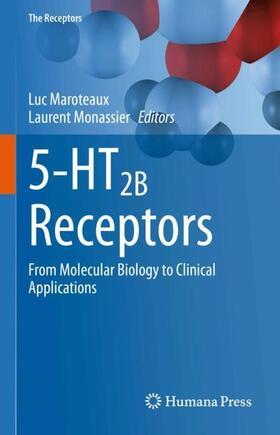 Maroteaux / Monassier | 5-HT2B Receptors | Buch | sack.de