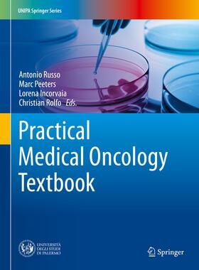 Russo / Peeters / Incorvaia   Practical Medical Oncology Textbook   Buch   sack.de