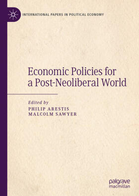 Arestis / Sawyer | Economic Policies for a Post-Neoliberal World | Buch | sack.de