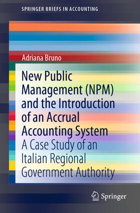 Bruno | New Public Management (NPM) and the Introduction of an Accrual Accounting System | Buch | sack.de