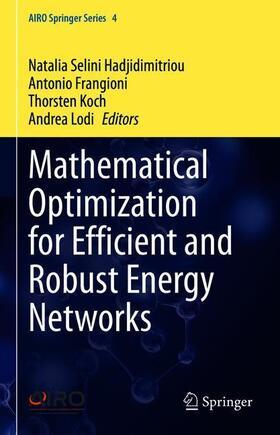Hadjidimitriou / Frangioni / Koch | Mathematical Optimization for Efficient and Robust Energy Networks | Buch | sack.de