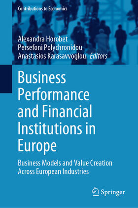Horobet / Polychronidou / Karasavvoglou | Business Performance and Financial Institutions in Europe | Buch | sack.de