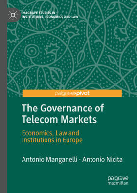 Manganelli / Nicita   The Governance of Telecom Markets   Buch   sack.de
