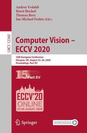 Vedaldi / Bischof / Brox   Computer Vision - ECCV 2020   Buch   sack.de