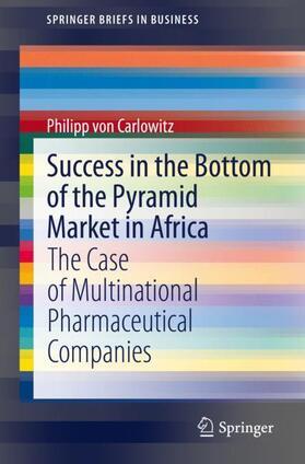 von Carlowitz | Success in the Bottom of the Pyramid Market in Africa | Buch | sack.de