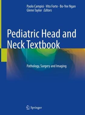 Campisi / Forte / Ngan   Pediatric Head and Neck Textbook   Buch   sack.de