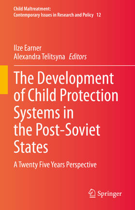 Earner / Telitsyna | The Development of Child Protection Systems in the Post-Soviet States | Buch | sack.de