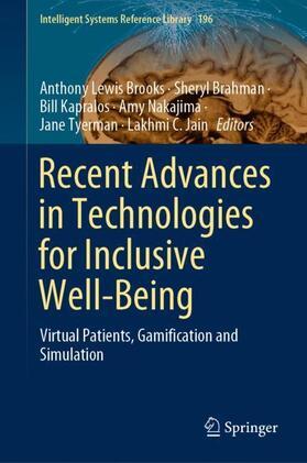 Brooks / Brahman / Kapralos | Recent Advances in Technologies for Inclusive Well-Being | Buch | sack.de