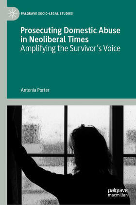 Porter | Prosecuting Domestic Abuse in Neoliberal Times | Buch | sack.de
