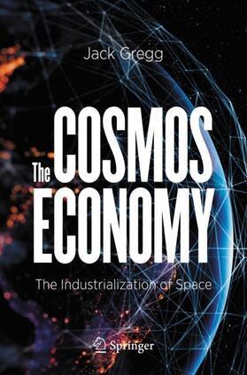 Gregg | The Cosmos Economy | Buch | sack.de