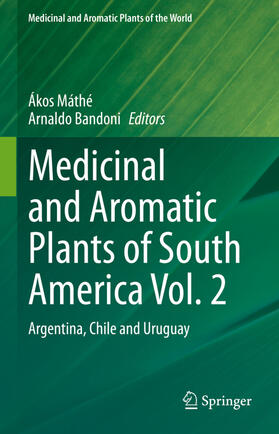 Máthé / Bandoni | Medicinal and Aromatic Plants of South America Vol.  2 | Buch | sack.de