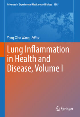 Wang   Lung Inflammation in Health and Disease, Volume I   Buch   sack.de