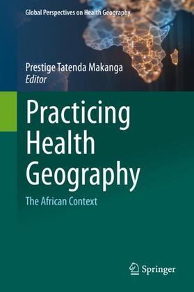 Makanga | Practicing Health Geography | Buch | sack.de