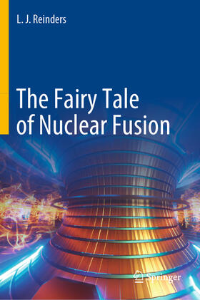 Reinders | The Fairy Tale of Nuclear Fusion | Buch | sack.de