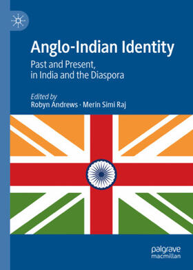 Andrews / Raj | Anglo-Indian Identity | Buch | sack.de