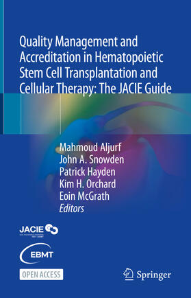 Aljurf / Snowden / Hayden | Quality Management and Accreditation in Hematopoietic Stem Cell Transplantation and Cellular Therapy | Buch | sack.de