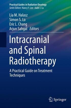 Halasz / Lo / Chang | Intracranial and Spinal Radiotherapy | Buch | sack.de