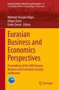 Bilgin / Demir / Danis |  Eurasian Business and Economics Perspectives | Buch |  Sack Fachmedien