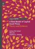 Kolari / Liu / Huang    A New Model of Capital Asset Prices   eBook   Sack Fachmedien