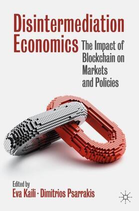 Psarrakis / Kaili | Disintermediation Economics | Buch | sack.de