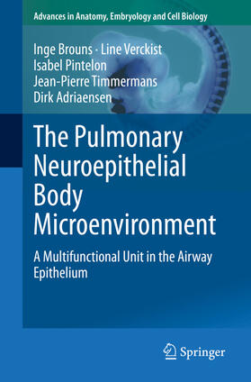 Brouns / Verckist / Pintelon | The Pulmonary Neuroepithelial Body Microenvironment | Buch | sack.de