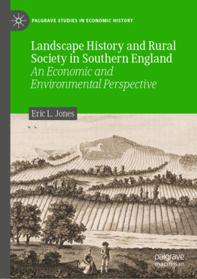 Jones   Landscape History and Rural Society in Southern England   Buch   sack.de