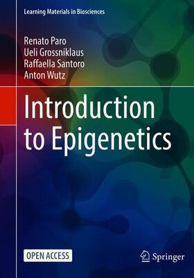 Paro / Grossniklaus / Santoro   Introduction to Epigenetics   Buch   sack.de