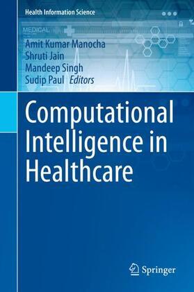 Manocha / Jain / Singh | Computational Intelligence in Healthcare | Buch | sack.de